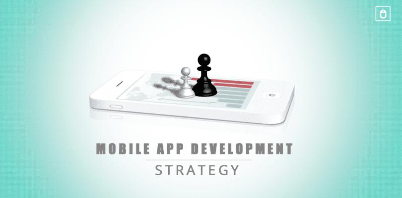 Mobile App Development Strategy