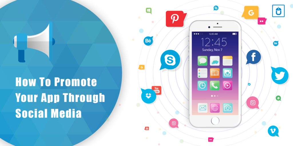 How To Promote Your App Through Social Media | Mobile App Marketing