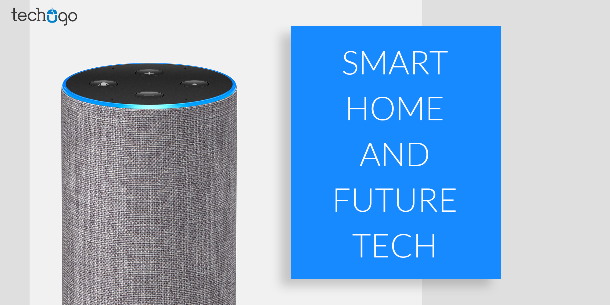 SMART HOME AND FUTURE TECH