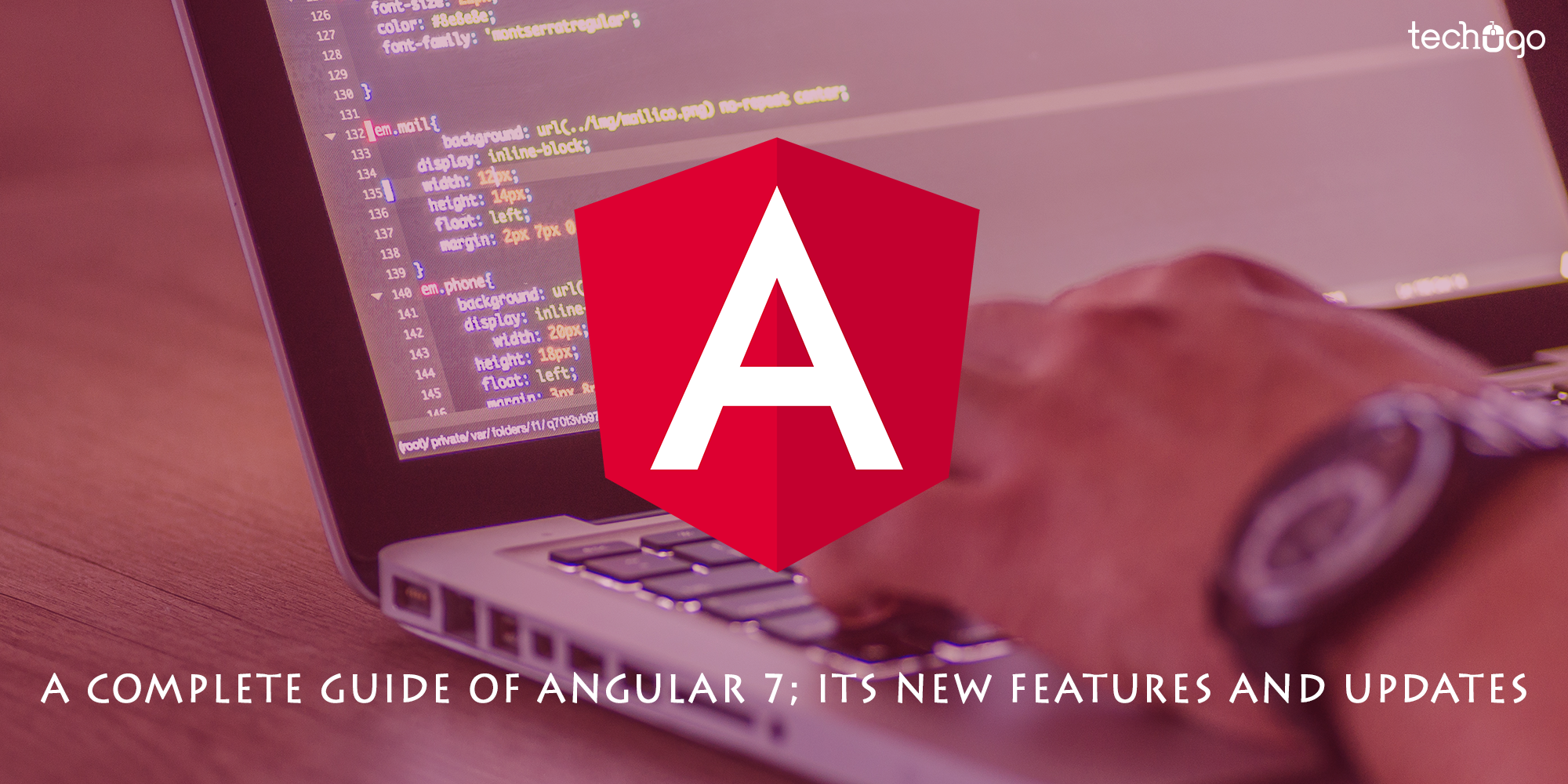 A Complete Guide Of Angular 7