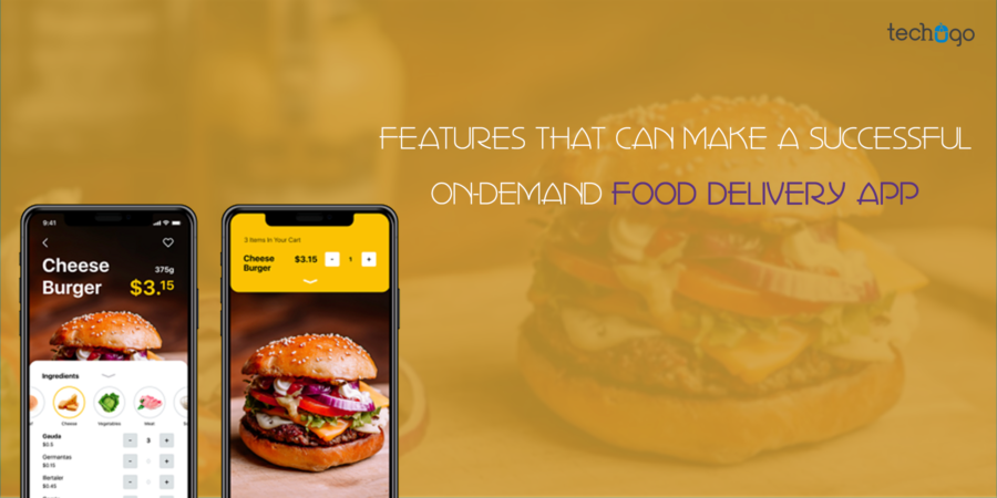 Features That Can Make A Successful On-Demand Food Delivery App