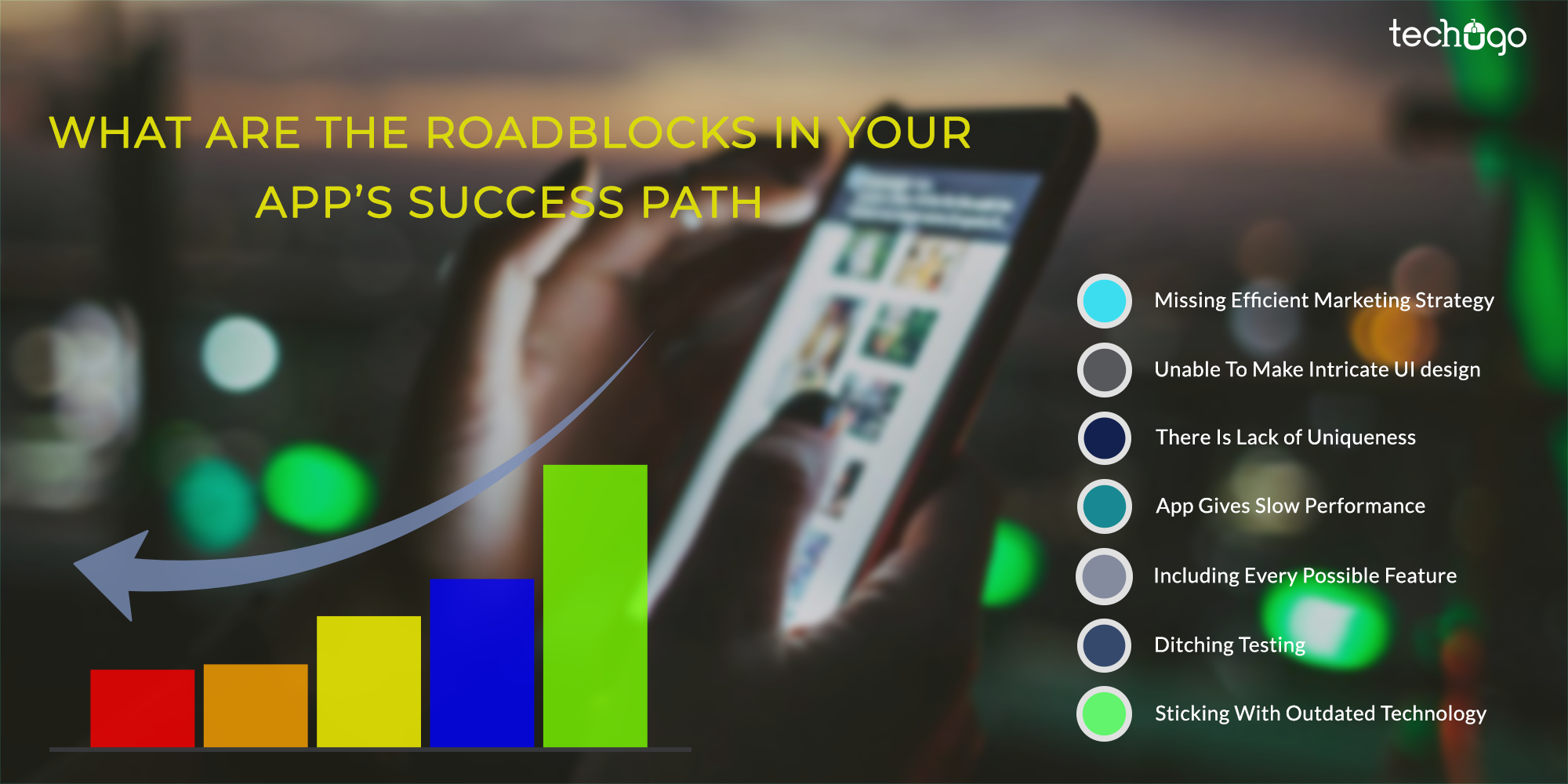 :  What Are The Roadblocks In Your App's Success Path