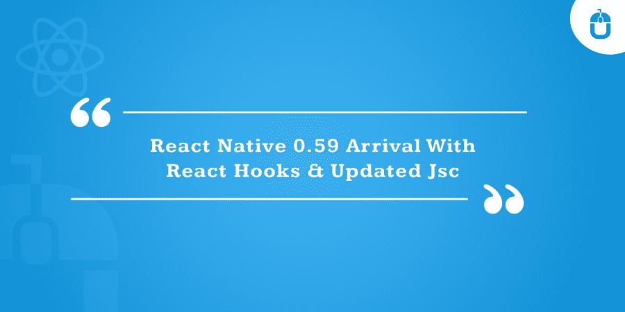 React Native 0.59