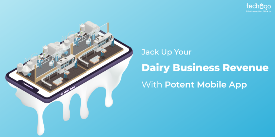 Jack-Up-Your-Dairy-Business-Revenue-With-Potent-Mobile-App.