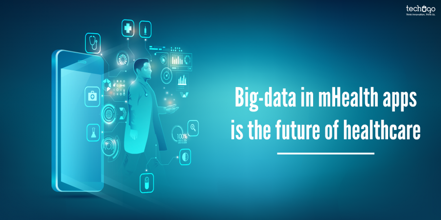 Big Data in mHealth Apps