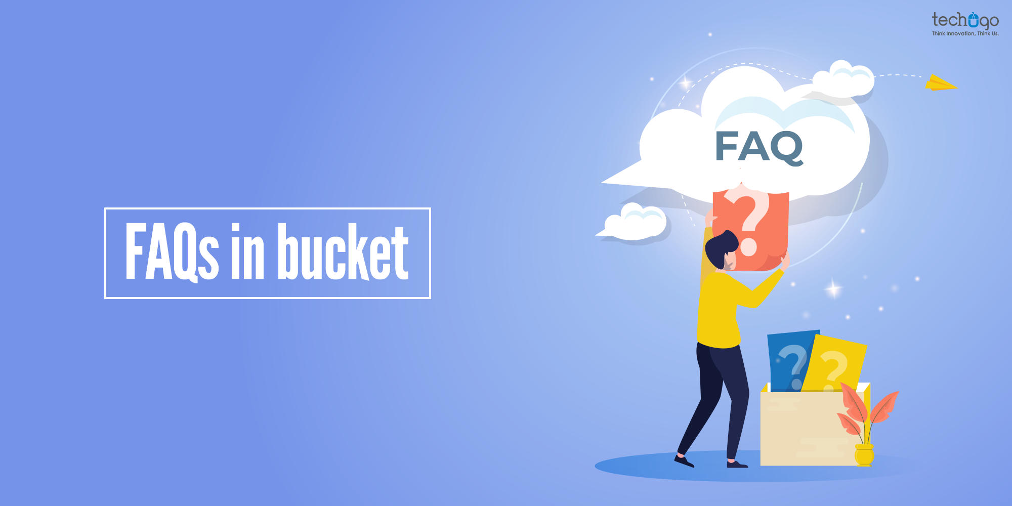 FAQs in bucket