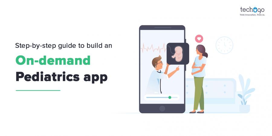 On-Demand Pediatrics App