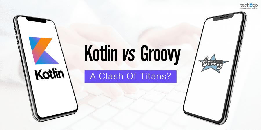 Kotlin-vs-Groovy