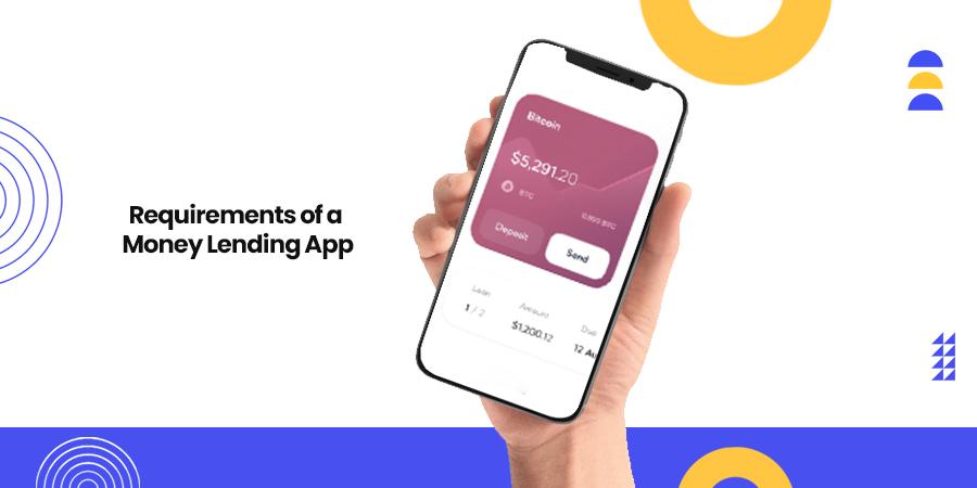 Money Lending App Requirements