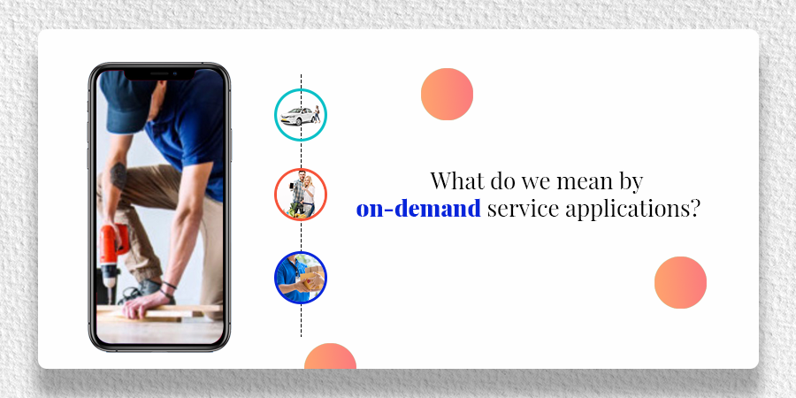 on-demand service applications
