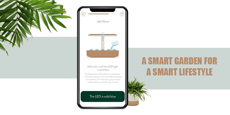 Smart Garden For Smart Lifestyle